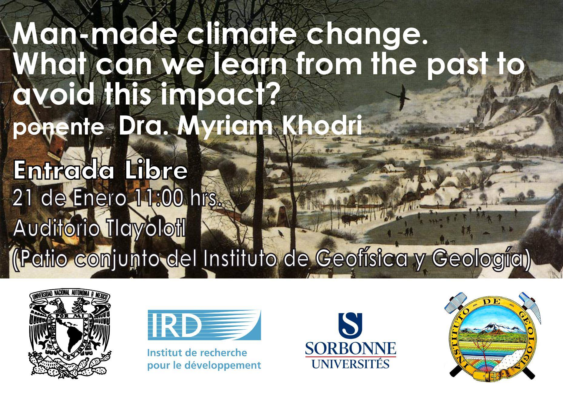 Conferencia Man-made climate change. What can we learn from the past to avoid the worst impact?